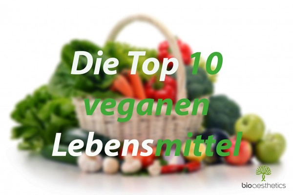 Top-10-vegane-Lebensmittel